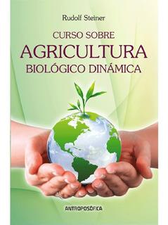 Libro Curso Sobre Agricultura Editorial Antroposofica Papel