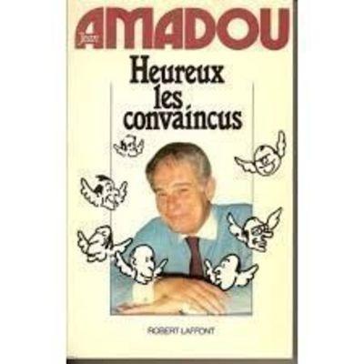 Livro Heureux Les Convaincus Jean Amadou