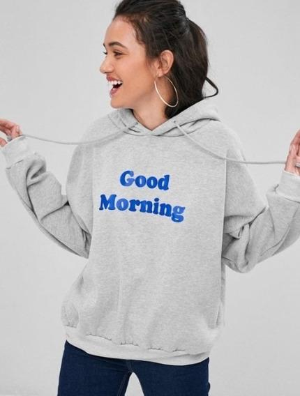 Blusa Moletom Good Morning Moda Unissex Tumblr Canguru Capuz