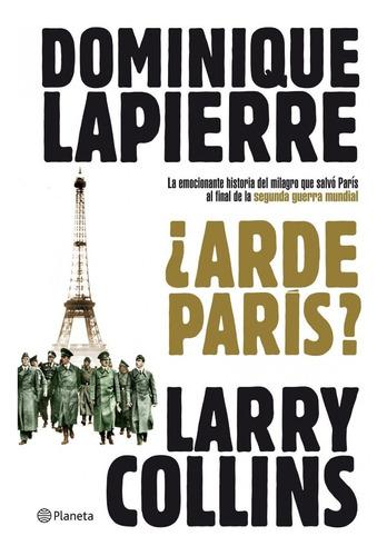 ¿arde París? - Lapierre Y Collins - Planeta