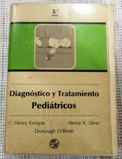 Diagnóstico Y Tratamiento Pediátricos