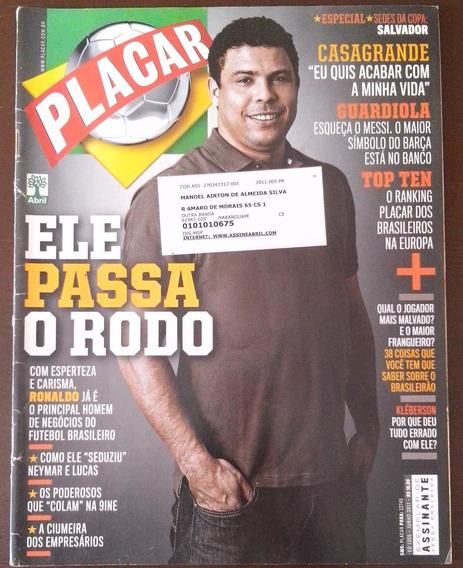 Placar Nº 1355 Ed. Junho/2011 - Ronaldo Fenômeno