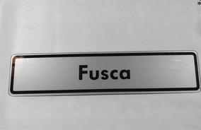 Placa Plástica De Propaganda Do Fusca.