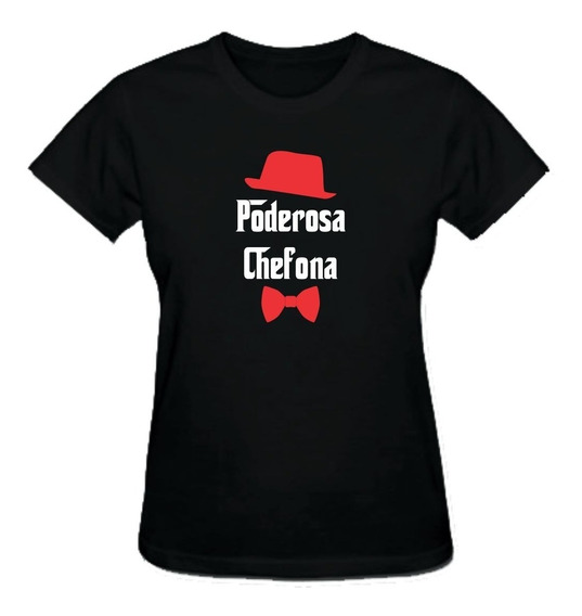 Camiseta Poderosa Chefona