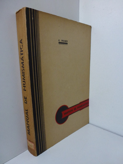 Manual De Numismática - Kurt Prober