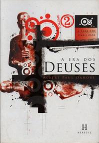 A Saga Dos Capelinos, A Era Dos Deuses, Vol. 2