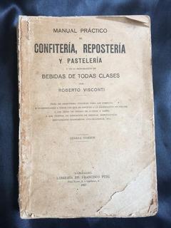 Manual Practicoreposteria,confiteria,pasteleria,antiguo
