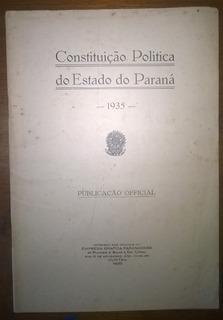 Livro Raro - Constituição Do Estado Do Paraná