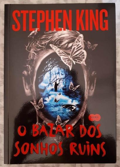 O Bazar Dos Sonhos Ruins - Stephen King