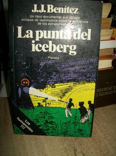 La Punta Del Iceberg J.j. Benitez