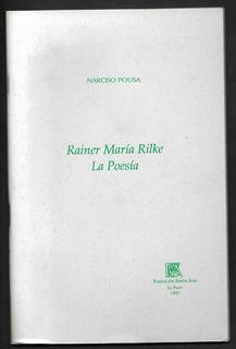 L5043. Rainer María Rilke. La Poesía. Narciso Pousa