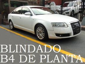 Audi A6 2007 Blindado B4 De Planta Blindaje Blindada