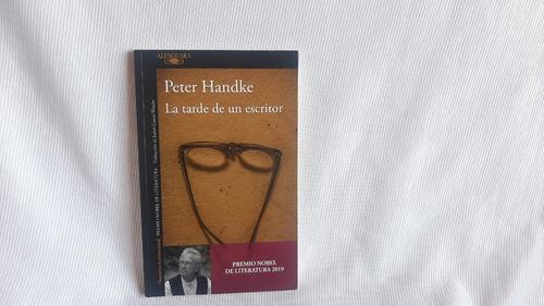 La Tarde De Un Escritor Peter Handke Alfaguara