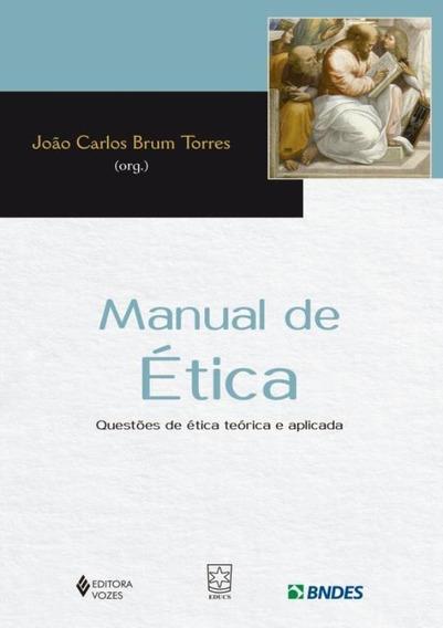 Manual De Etica - Questoes De Etica Teorica E Aplicada