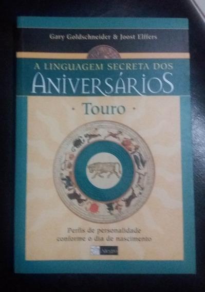 Livro A Linguagem Secreta Dos Aniversarios Touro Astrologia
