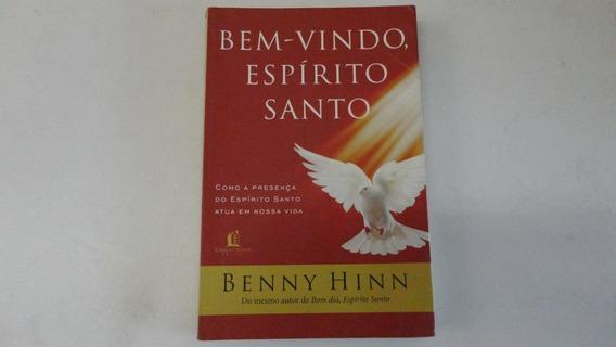 Bem-vindo Espírito Santo Benny Hinn