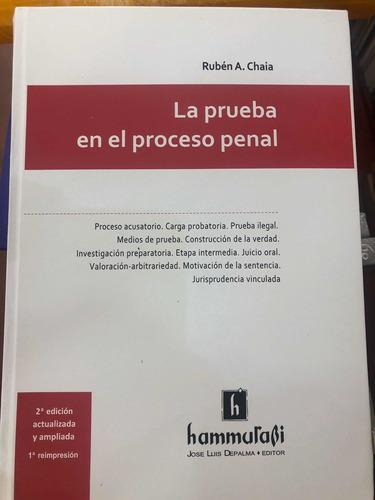La Prueba En El Proceso Penal. Nueva Edicion. Chaia.