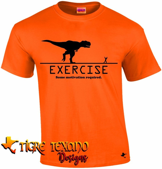 Playera Crossfit Exercise Rex Gym By Tigre Texano Designs