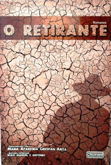 Livro O Retirante Maria Aparecida Grespan Arita Romance