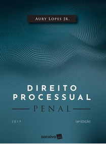 Direito Processual Penal - 16ª Ed. 2019 Aury Lopes Jr.