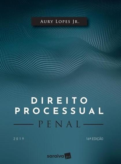 Direito Processual Penal - 16ª Ed. 2019 Aury Lopes Jr.