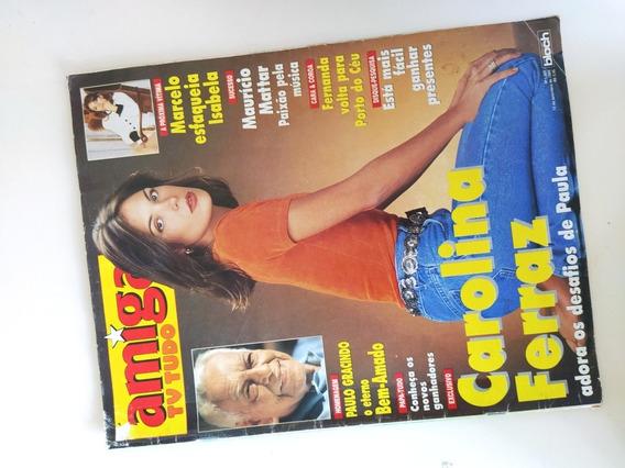 Revista Amiga 1323 Carolina Ferraz Deborah Secco Mattar