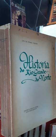 História Do Rio Grande Do Norte - Luís Da Câmara Cascudo
