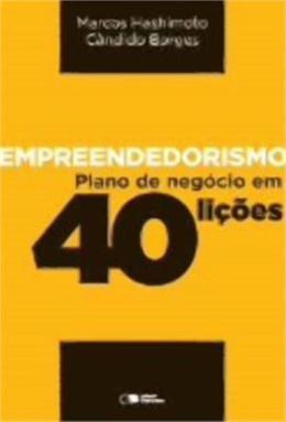 Empreendedorismo - Plano De Negocios Em 40 Licoes