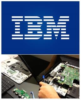 Ibm - Reparacion De Carcasas Notebook Laptop Garantia