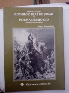 Biografía De Rodrigo Díaz De Vivar Y Poema De Mío Cid