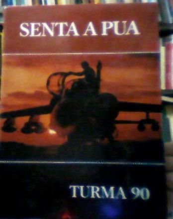 Revista Senta A Pua-turma 90-edição Histórica Cel. Prudente