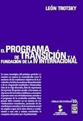 El Programa De Transición Y La Fundación De La Iv Internacio