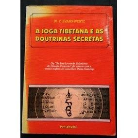 A Ioga Tibetana E As Doutrinas Secretas - Evans-wentz,, W.y.