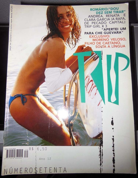 Revista Trip 70 - Andrea Santa Rosa Romário Moreno Veloso Cd