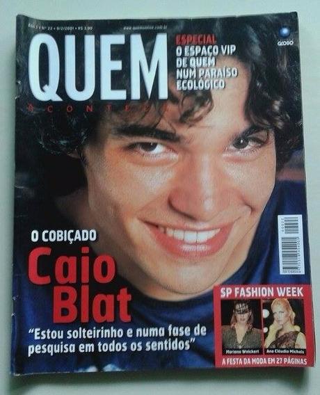 Revista Quem Acontece Nº 22 - Fevereiro 2001 - Caio Blat