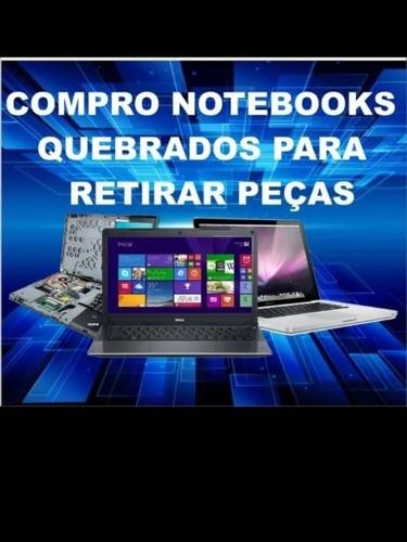 Imagem 1 de 1 de Compramos Notebooks P/ Retirada D Peças
