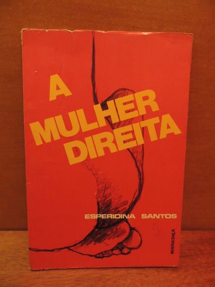 Livro A Mulher Direita Esperidina Santos