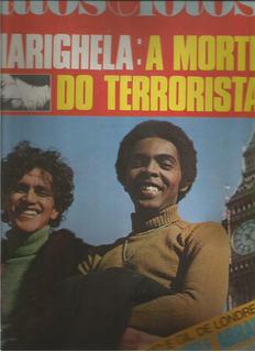 Fatos E Fotos 1969.marighela.caetano.gil.terrorista.marlene