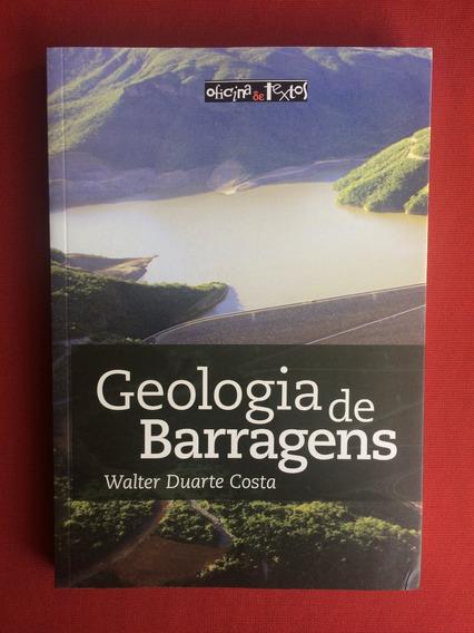 Livro - Geologia De Barragens - Walter Duarte C.- Seminovo