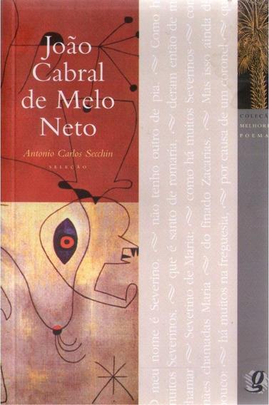 João Cabral De Melo Neto - Melhores Poemas - A. C. Secchin