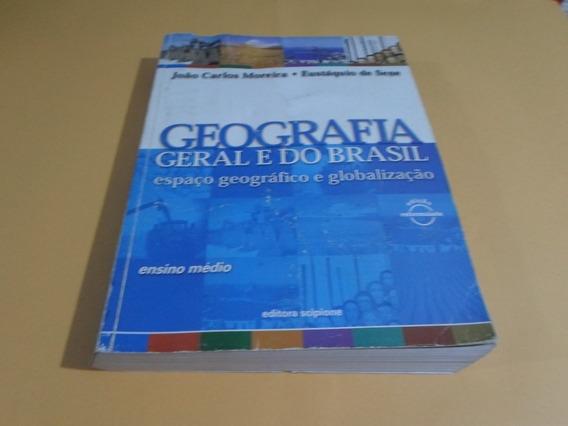 Geografia Geral E Do Brasil - 2ª Edição