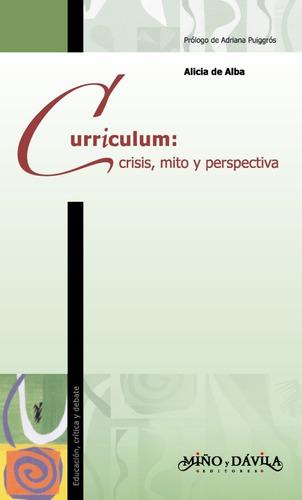 Imagen 1 de 2 de Curriculum: Crisis, Mito Y Perspectivas