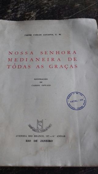 Nossa Senhora Medianeira De Todas As Graças/frete Grátis