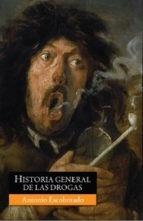 Historia General De Las Drogas - Escohotado