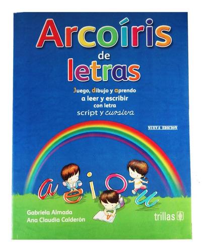 Imagen 1 de 2 de Arcoiris De Letras Nueva Edicion  Oferta