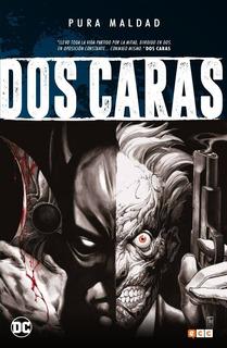 Pura Maldad: Dos Caras - Ecc España - Batman