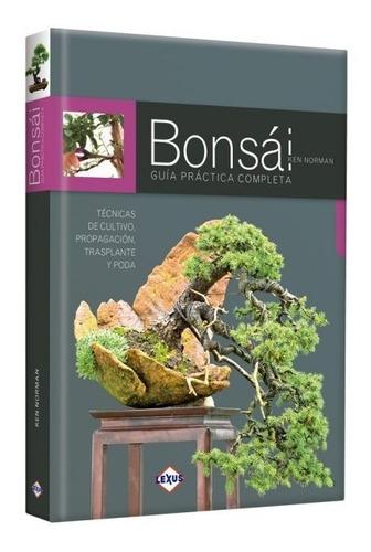 Bonsai: Guia Practica Completa - Lexus