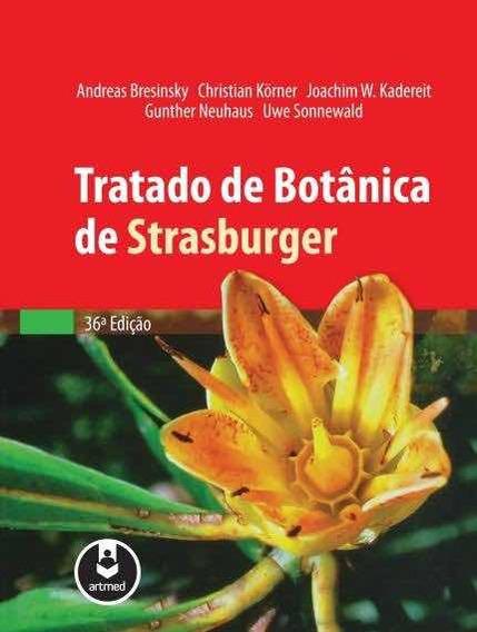 Tratado De Botânica De Strasburger (36ª Ed.)