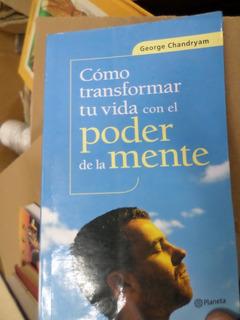 Como Transformar Tu Vida Con El Poder De La Mente-chandryam