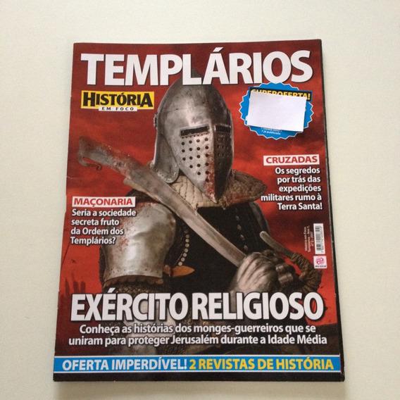 Revista História Em Foco Templários Exército Religioso A105